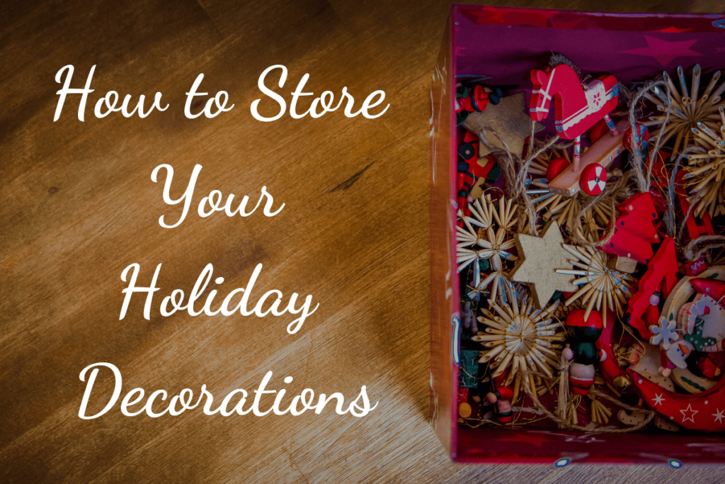 How to Store Your Holiday Decorations